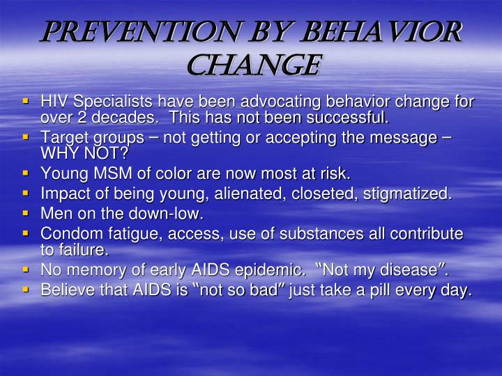 PREVENTION BY BEHAVIOR CHANGE