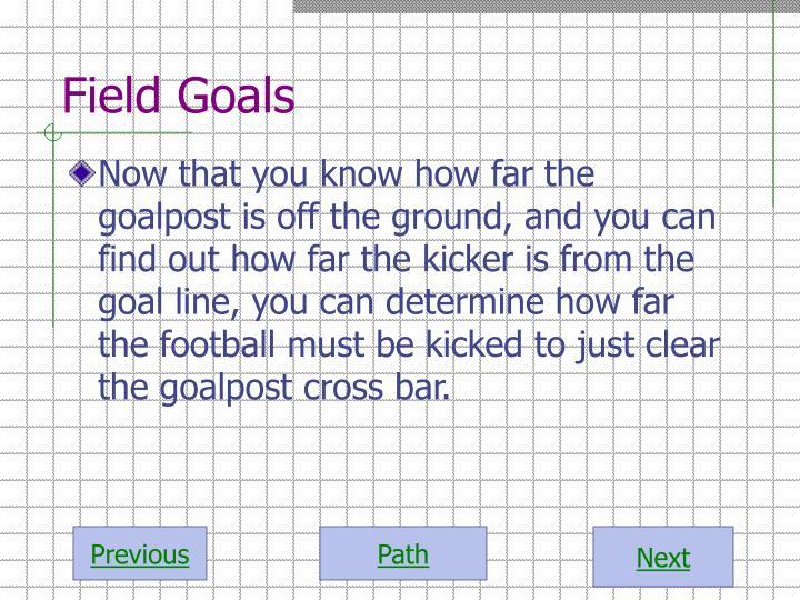 Field Goals