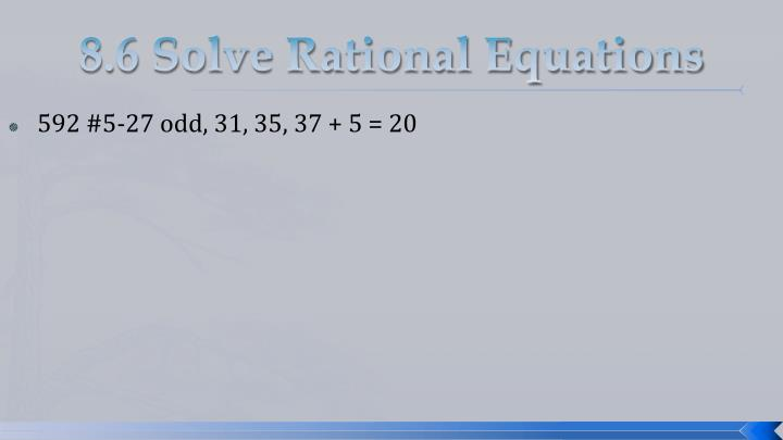 8.6 Solve Rational Equations