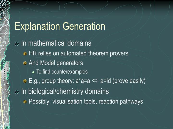 Explanation Generation