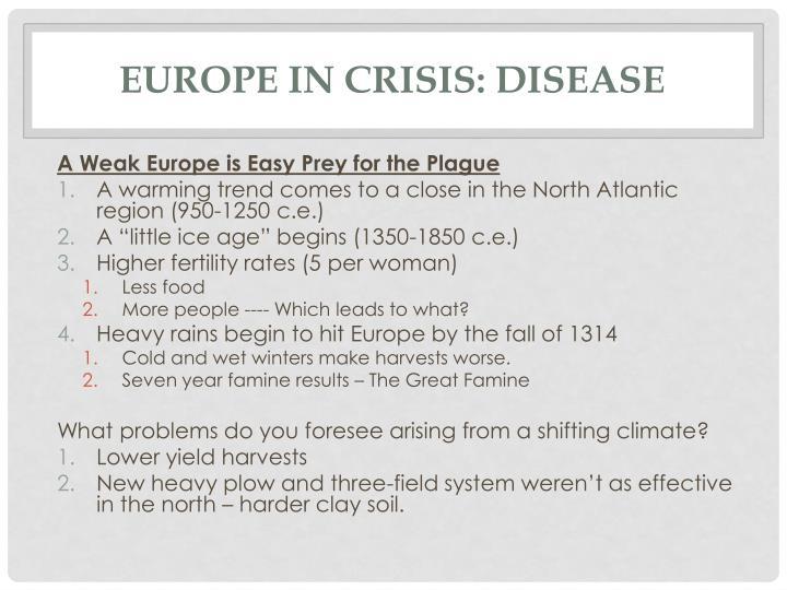 Europe in crisis: disease
