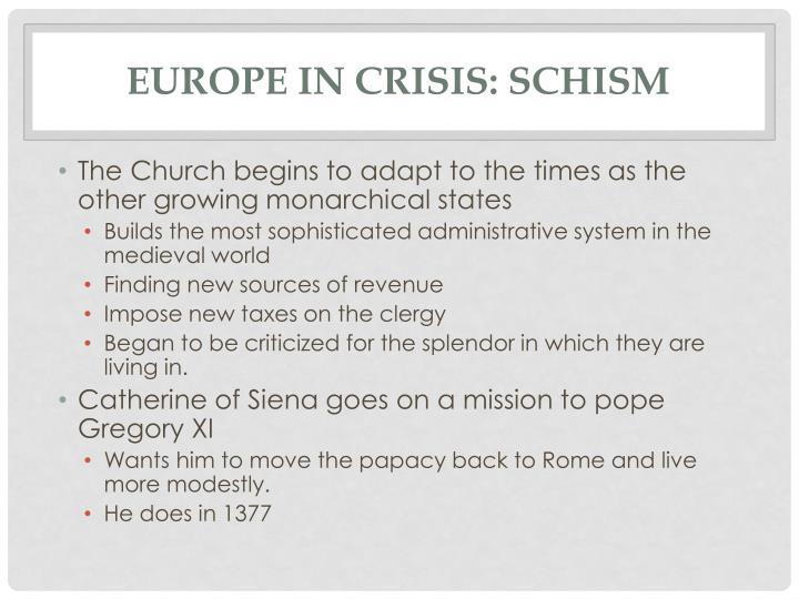 Europe in crisis: Schism