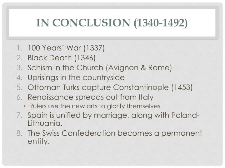 In conclusion (1340-1492)