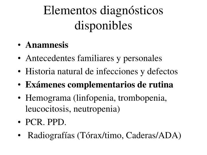 Elementos diagnósticos disponibles