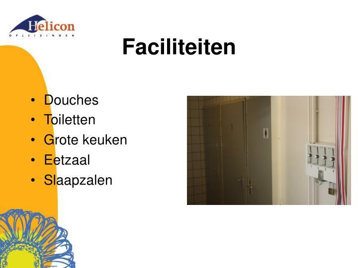 Faciliteiten