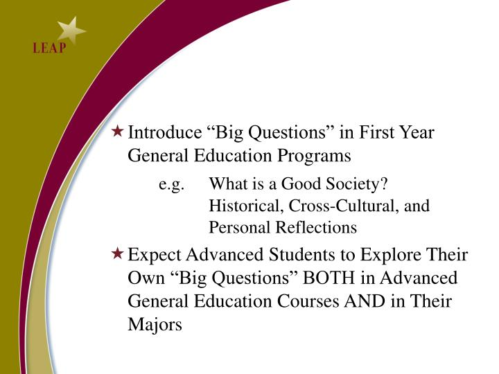 "Introduce ""Big Questions"" in First Year"