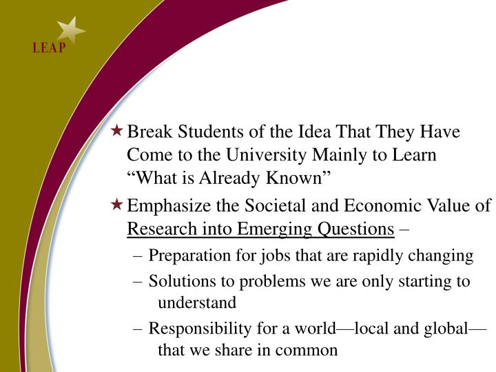 Break Students of the Idea That They Have