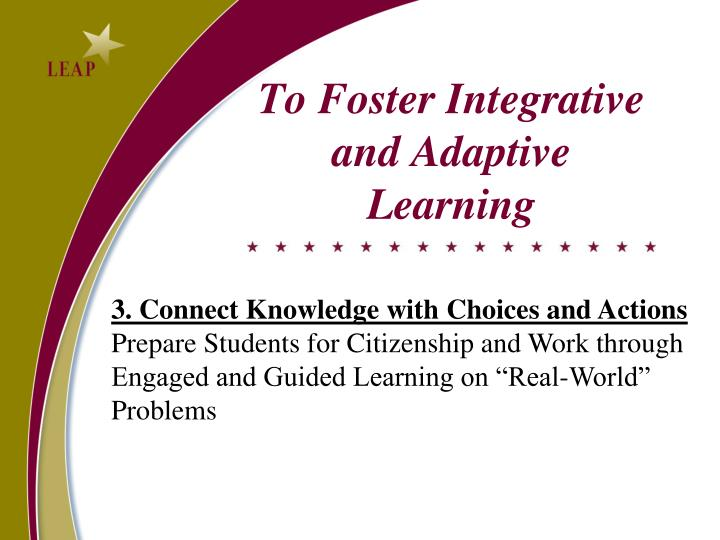 To Foster Integrative and Adaptive Learning