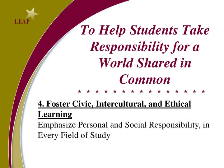 To Help Students Take Responsibility for a World Shared in Common