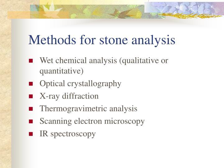 Methods for stone analysis