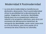 modernidad x postmodernidad