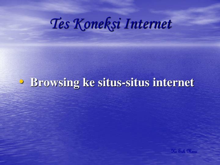 Tes Koneksi Internet
