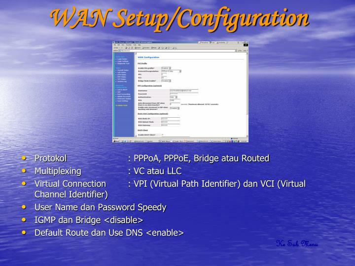 WAN Setup/Configuration