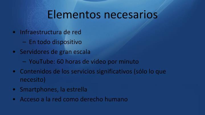 Elementos necesarios