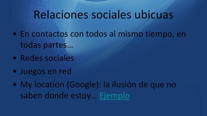 Relaciones sociales ubicuas