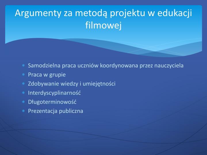Argumenty za metodą projektu w edukacji filmowej