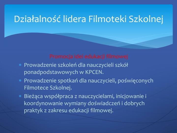 Działalność lidera Filmoteki Szkolnej