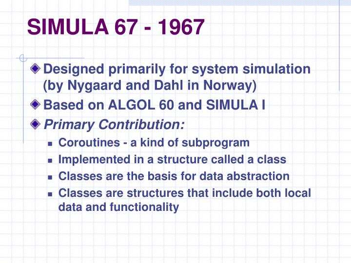SIMULA 67 - 1967