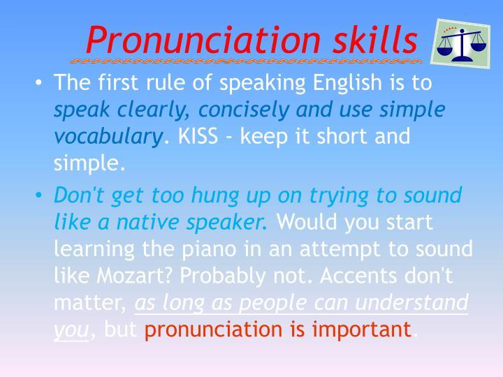 Pronunciation skills
