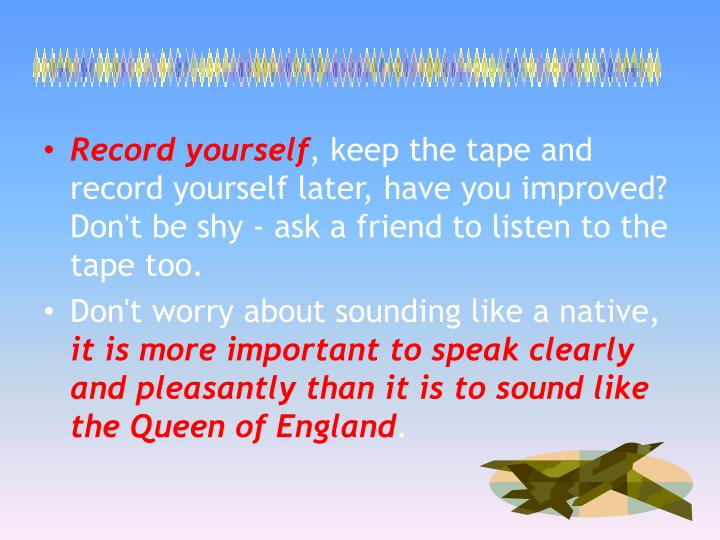 Record yourself