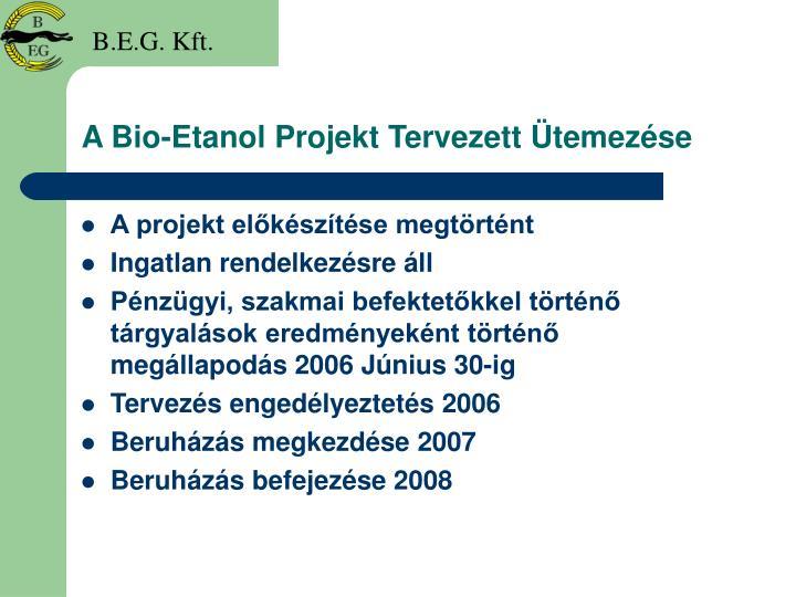 A Bio-Etanol Projekt Tervezett Ütemezése