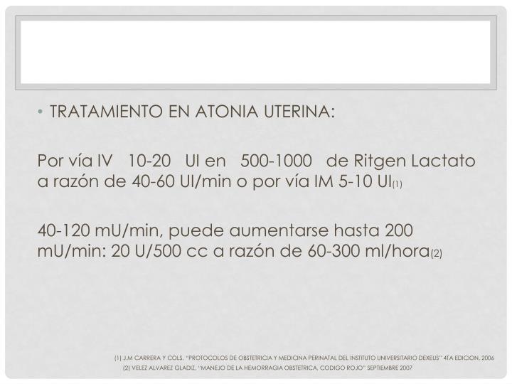 TRATAMIENTO EN ATONIA UTERINA: