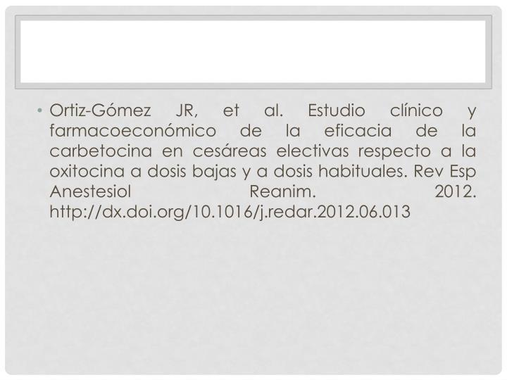 Ortiz-Gómez JR, et al. Estudio clínico y