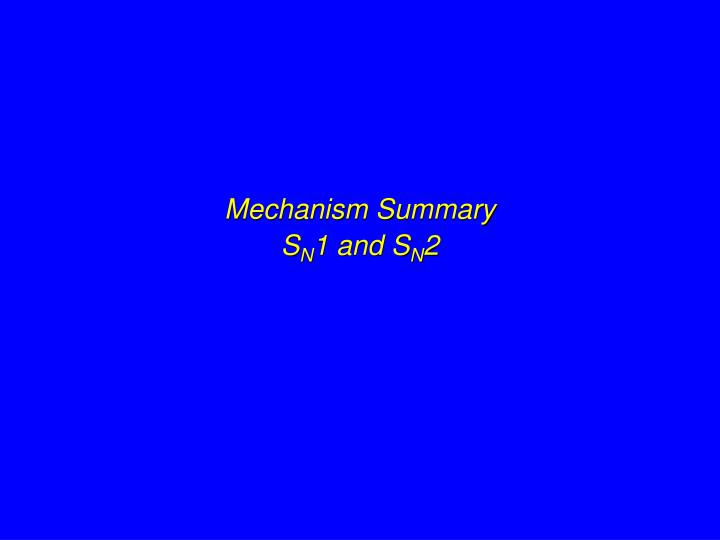 Mechanism Summary