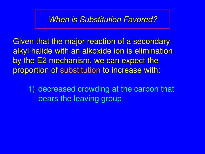 When is Substitution Favored?