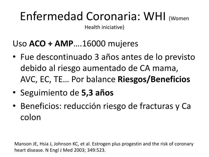 Enfermedad Coronaria: WHI