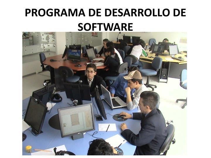 PROGRAMA DE DESARROLLO DE SOFTWARE