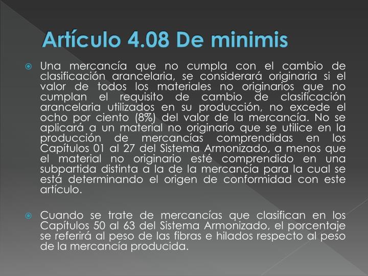 Artículo 4.08 De