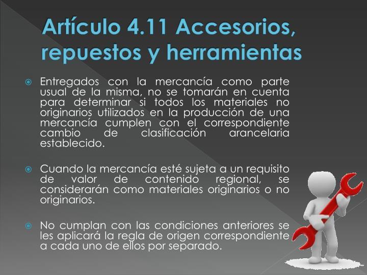 Artículo 4.11 Accesorios, repuestos y herramientas