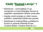 k d rado latvija