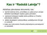 kas ir rado latvija