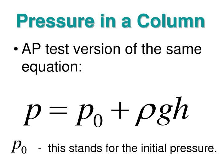 Pressure in a Column