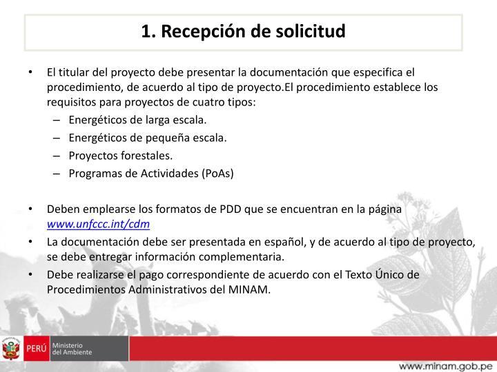 1. Recepción de solicitud