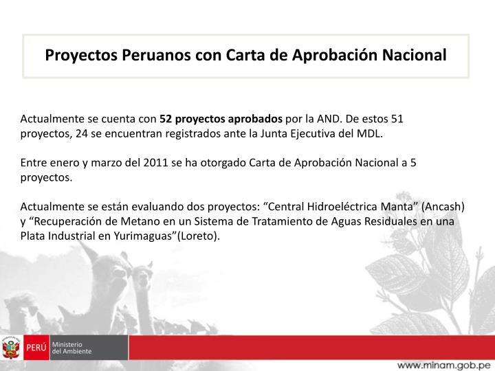 Proyectos Peruanos con Carta de Aprobación Nacional