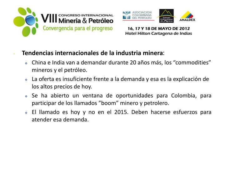 Tendencias internacionales de la industria minera