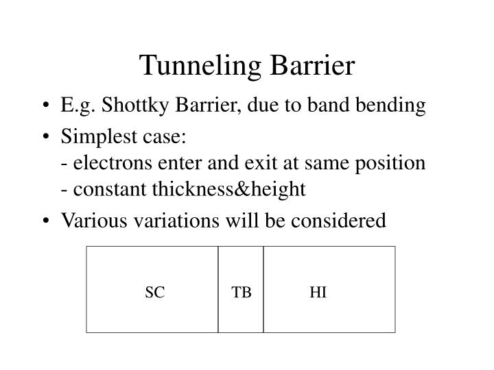 Tunneling Barrier