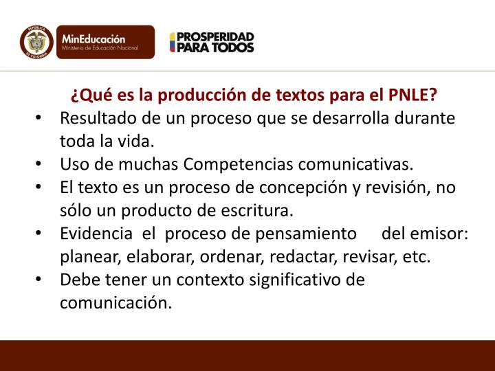 ¿Qué es la producción de textos para el PNLE?