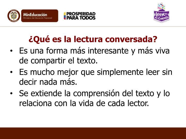 ¿Qué es la lectura conversada?