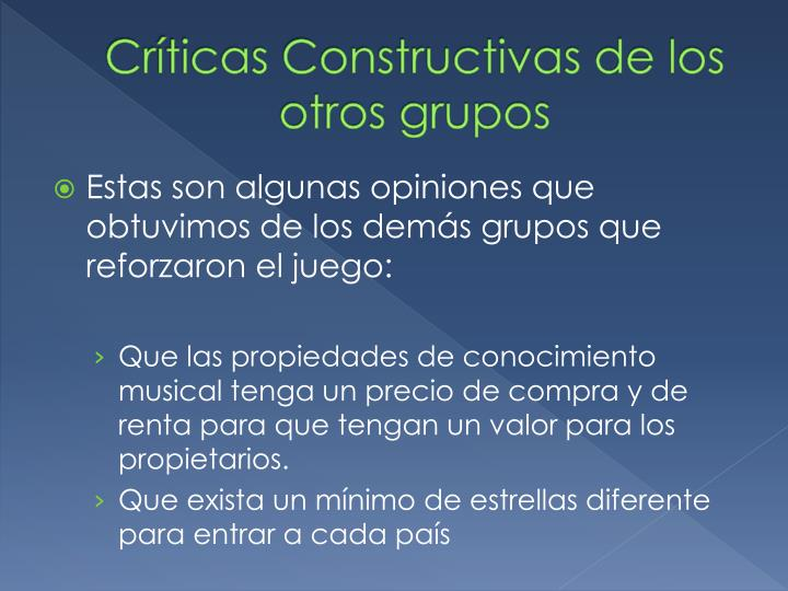 Críticas Constructivas de los otros grupos
