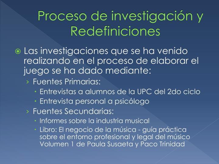 Proceso de investigación y Redefiniciones