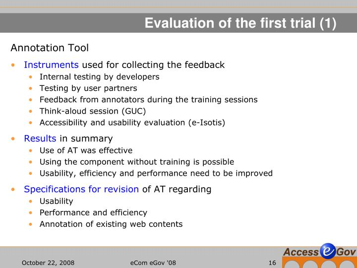 Evaluation of the first trial (1)