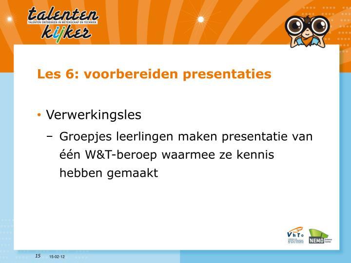Les 6: voorbereiden presentaties