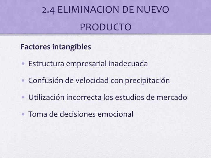 2.4 ELIMINACION DE NUEVO PRODUCTO