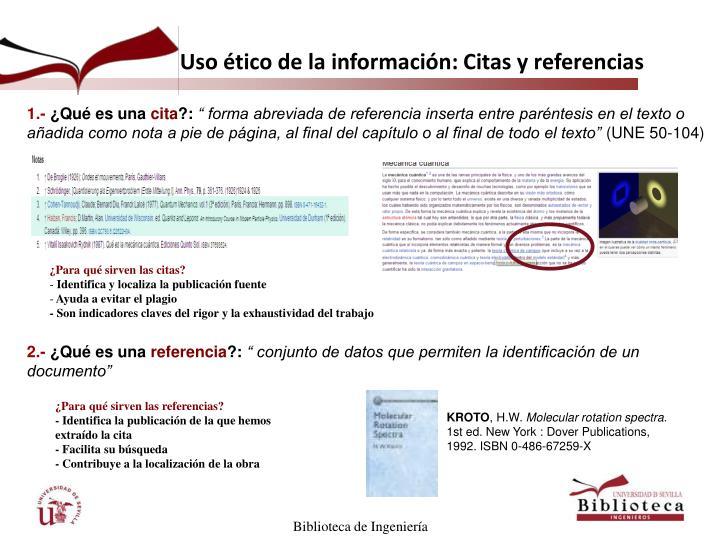 Uso ético de la información: Citas y referencias