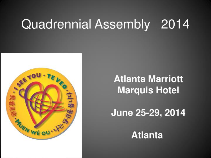 Quadrennial Assembly   2014