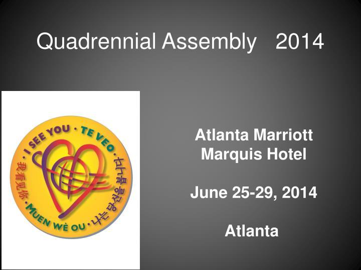 Quadrennial Assembly   2014